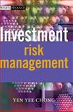 Investment Risk Management, Chong, Yen Yee, 0470849517