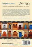 Perspectives : Arabic Language and Culture through Film, Alwani, Zainab and Isleem, Nasser M., 098215951X