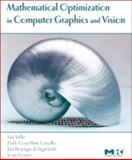 Mathematical Optimization in Computer Graphics and Vision, Velho, Luiz and Gomes, Jonas, 0127159517