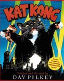 Kat Kong, Dav Pilkey, 0152049517