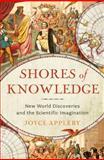 Shores of Knowledge, Joyce Appleby, 0393239519