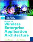 Cap Gemini Ernst and Young Guide to Wireless Enterprise Application Architecture, Kornak, Adam and Distefano, John, 0471209511