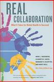Real Collaboration : What It Takes for Global Health to Succeed, Rosenberg, Mark L., 0520259513