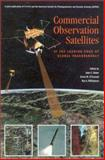 Commercial Observation Satellites, John Baker, Kevin M. O'Connell, Ray A. Williamson, 0833029517
