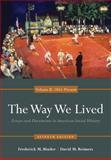 The Way We Lived : Essays and Documents in American Social History, Volume II: 1865 - Present, Binder, Frederick and Reimers, David, 0840029519