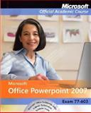 MicrosoftOffice PowerPoint 2007, Exam 70-603, Microsoft Official Academic Course Staff, 0470069511