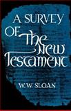 A Survey of the New Testament, W. W. Sloan, 0806529512
