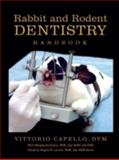 Rabbit and Rodent Dentistry Handbook, Capello, Vittorio and Gracis, Margherita, 0970639511