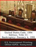 United States Code, 1994 Edition, Title 11, , 1289589518