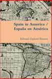 Spain in America / España en América, Edward Gaylord Bourne, 1300819510