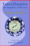 Tales2Inspire ~ the Sapphire Collection, Lois W. Stern, 1499539517