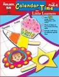 Calendar Time for Little Learners, The Mailbox Books Staff, 1562349511