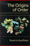 The Origins of Order : Self-Organization and Selection in Evolution, Kauffman, Stuart A., 0195079515