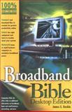 Broadband Bible, James E. Gaskin, 0764569511