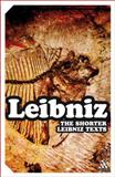 Shorter Leibniz Texts : A Collection of New Translations, , 0826489516
