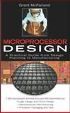 Microprocessor Design : A Practical Guide from Design Planning to Manufacturing, McFarland, Grant, 0071459510