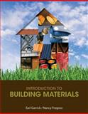 Introcution to Building Materials, Garrick, Earl and Fregoso, Nancy, 1435469518