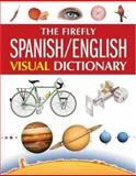 The Firefly Spanish/English Visual Dictionary, Jean-Claude Corbeil and Ariane Archambault, 1552979512