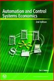 Automation and Control Systems Economics, 2nd Edition, Friedmann, Paul G., 1556179510