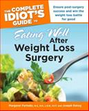 Eating Well after Weight Loss Surgery, Margaret Furtado and Joseph Ewing, 1592579515
