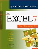 Quick Course in Excel 7 for Windows 95 : Education/Training Edition, Cox, Joyce and Urban, Polly, 1879399512