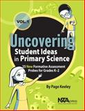Uncovering Student Ideas in Primary Science, Volume 1