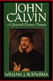 John Calvin, William J. Bouwsma, 0195059514