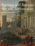 Baroque and Rococo Art and Architecture and Mysearchlab Etext, Neuman, Robert, 0205949517