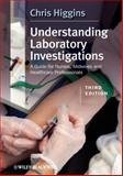 Understanding Laboratory Investigations, Chris Higgins, 0470659513