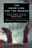 The Snow Lion and the Dragon - China, Tibet, and the Dalai Lama