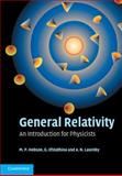 General Relativity : An Introduction for Physicists, Hobson, M. P. and Efstathiou, G. P., 0521829518