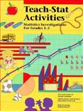 Teach-State Activities : Statistics Investigations for Grades 1-3, University of North Carolina Mathematics and Science, 0866519513