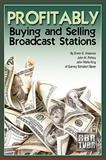Profitably Buying and Selling Broadcast Stations, Erwin Krasnow, 1440169519