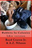 Rabbits in Colonies, Boyd Craven Jr. and A. Z. Nilsson, 1494489511