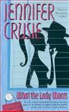 What the Lady Wants, Jennifer Crusie, 155166951X