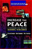 Increase the Peace : A Program for Ending School Violence, Gevinson, Steven and Hammond, David, 032500952X