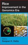 Rice Improvement in the Genomics ERA, Datta, Swapan K., 1560229527