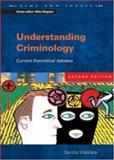 Understanding Criminology 9780335209521