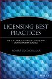 Licensing Best Practices : The Lesi Guide to Strategic Issues and Contemporary Realities, , 0471219525