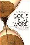 God's Final Word, Ray Stedman, 0929239520