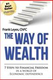 The Way of Wealth, Frank Leyes, 1492219525