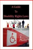 A Guide to Disability Rights Laws, U. S. Department U.S. Department of Justice, 1500819522