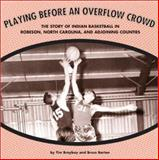 Playing Before an Overflow Crowd, Timothy Brayboy and Bruce Barton, 1880849526