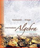Intermediate Algebra with Applications and Visualization Value Pack (includes MyMathLab/MyStatLab Student Access Kit and Student's Solutions Manual for Intermediate Algebra with Applications and Visualization), Rockswold and Rockswold, Gary K., 0321579526