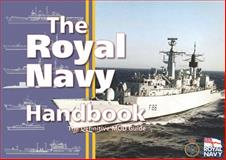 The Royal Navy Handbook, The Ministry of Defence, 0851779522