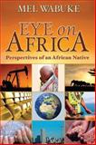 Eye on Africa 9780982079522