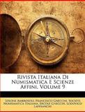 Rivista Italiana Di Numismatica E Scienze Affini, Solone Ambrosoli and Francesco Gnecchi, 1147309523
