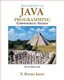 Introduction to Java Programming, Liang, Y. Daniel, 0131489526