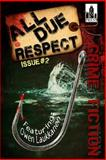 All Due Respect Issue 2, Owen Laukkanen and David Siddall, 1496189523