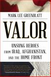 Valor, Mark L. Greenblatt, 1589799526